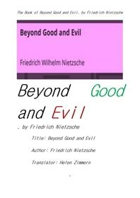 니체의 선과 악을 넘어서.The Book of Beyond Good and Evil, by Friedrich Nietzsche