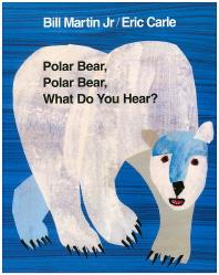 Polar Bear, Polar Bear, What Do You Hear?(노부영)(CD1장포함)