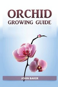 Orchid Growing Guide