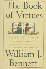 Book of Virtues : A Treasury of Great Moral Stories