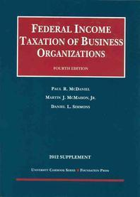 Federal Income Taxation of Business Organizations, 2012 Supplement