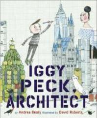 [해외]Iggy Peck, Architect (Hardcover)