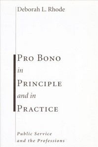 Pro Bono in Principle and in Practice