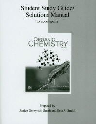 Student Study Guide/Solutions Manual for Organic Chemistry