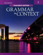 GRAMMAR IN CONTEXT. 3(TEACHER S EDITION)(FIFTH EDITION)