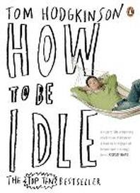 [해외]How to Be Idle (Paperback)