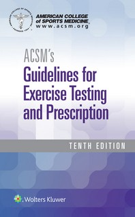 [해외]Acsm's Guidelines for Exercise Testing and Prescription (Paperback)
