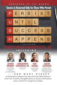 [해외]P. U. S. H. Persist until Success Happens Featuring Christopher Henderson, Sr. (Paperback)