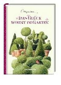 Das Glueck wohnt im Garten