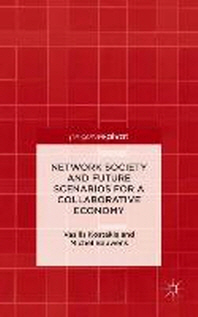 [해외]Network Society and Future Scenarios for a Collaborative Economy (Hardcover)