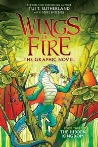 [해외]The Hidden Kingdom (Wings of Fire Graphic Novel #3)