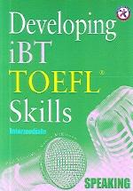 Developing iBT Toefl Skills Intermediate
