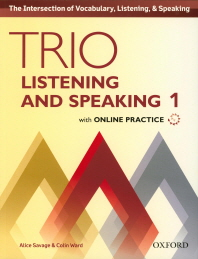 Trio Listening and Speaking. 1 SB with Online Practice
