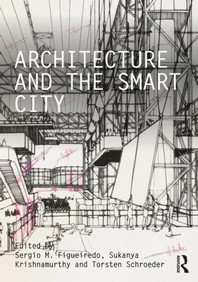 [해외]Architecture and the Smart City