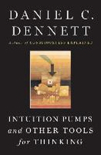 [해외]Intuition Pumps and Other Tools for Thinking (Hardcover)