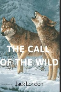 [해외]The Call of the Wild (Paperback)