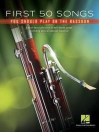 [해외]First 50 Songs You Should Play on Bassoon (Paperback)