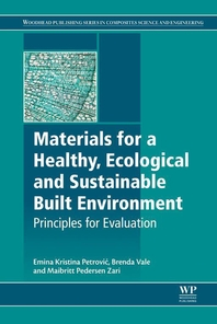Materials for a Healthy, Ecological and Sustainable Built Environment  Principles for Evaluation