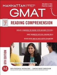 GMAT. 7: Reading Comprehension