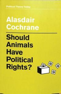 [해외]Should Animals Have Political Rights? (Paperback)