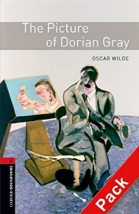THE PICTURE OF DORIAN GRAY : Oxford Bookworms Stage 3(Audio CD Pack)