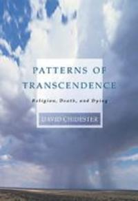 Patterns of Transcendence : Religion, Death and Dying