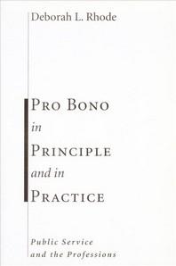 [해외]Pro Bono in Principle and in Practice (Paperback)