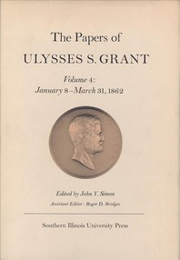 The Papers of Ulysses S. Grant, Volume 4
