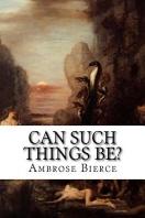 [해외]Can Such Things Be? (Paperback)