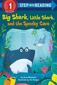 [해외]Big Shark, Little Shark, and the Spooky Cave (Paperback)