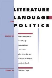 Literature, Language, and Politics