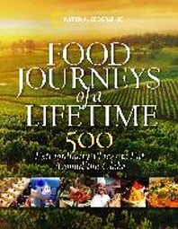 [해외]Food Journeys of a Lifetime (Hardcover)