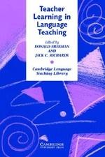 Teacher Learning in Language Teaching(Cambridge Language Teaching Library)