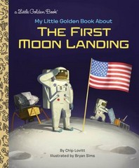 [해외]My Little Golden Book about the First Moon Landing