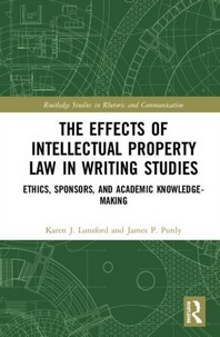 The Effects of Intellectual Property Law in Writing Studies
