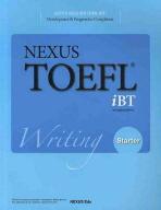 NEXUS TOEFL IBT WRITING. STARTER