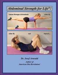 Abdominal Strength for Life(r)!