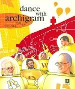 아키그램과 함께 춤을 (DANCE WITH ARCHIGRAM)