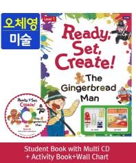 Ready, Set, Create! Level. 1: The Gingerbread Man(SB+Multi CD+AB+Wall Chart)