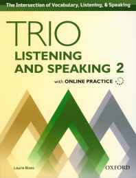 Trio Listening and Speaking. 2 SB with Online Practice