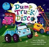 [해외]Dump Truck Disco [with CD (Audio)] (with CD) [With CD (Audio)] (Hardcover)