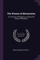 [해외]The Women of Mormonism (Paperback)