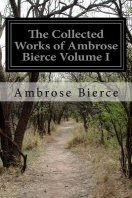 [해외]The Collected Works of Ambrose Bierce Volume I (Paperback)