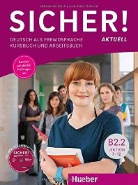 [해외]Sicher! aktuell B2.2 / Kurs- und Arbeitsbuch mit MP3-CD zum Arbeitsbuch, Lektion 7-12