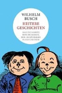 Wilhelm Busch: Heitere Geschichten
