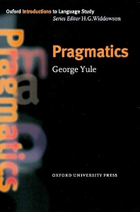 Oxford Introductions to Language Study : Pragmatics