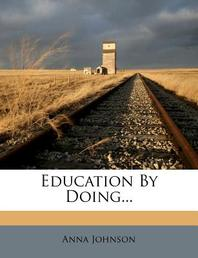 [해외]Education by Doing... (Paperback)