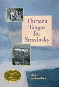 Thirteen Tangos for Stravinsky
