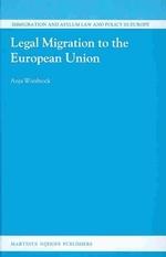 Legal Migration to the European Union