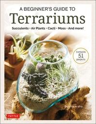 [해외]A Beginner's Guide to Terrarium Gardening